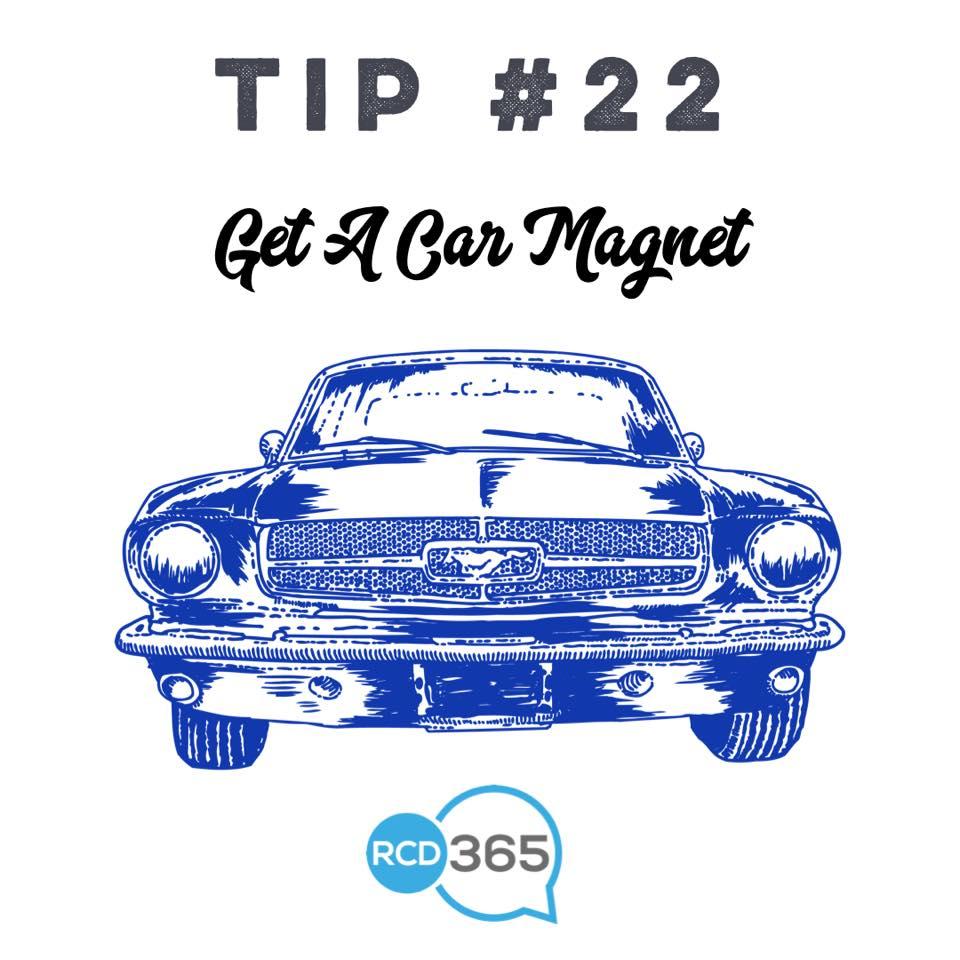 Tip 22 get a car magnet or vinyl lettering rcd 365